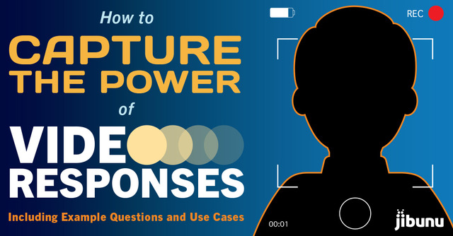 How to Capture the Power of Video Responses